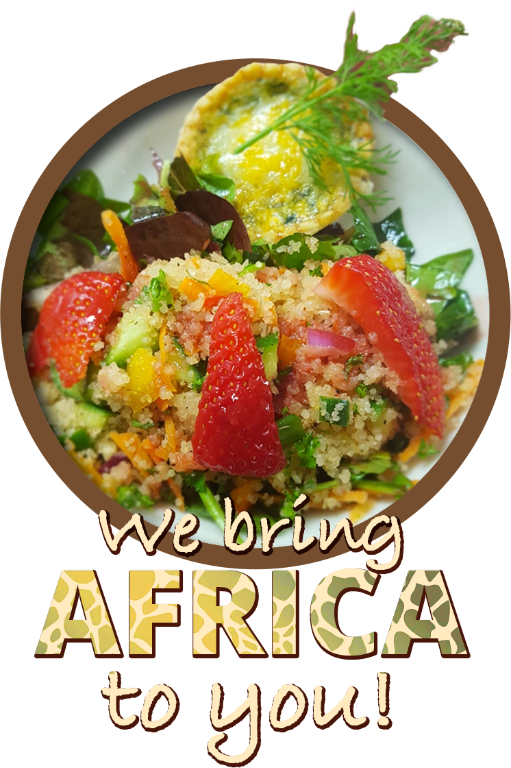 We bring Africa to you!